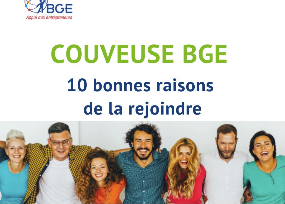 10 bonnes raisons de rejoindre la couveuse d'entreprises à l'essai BGE