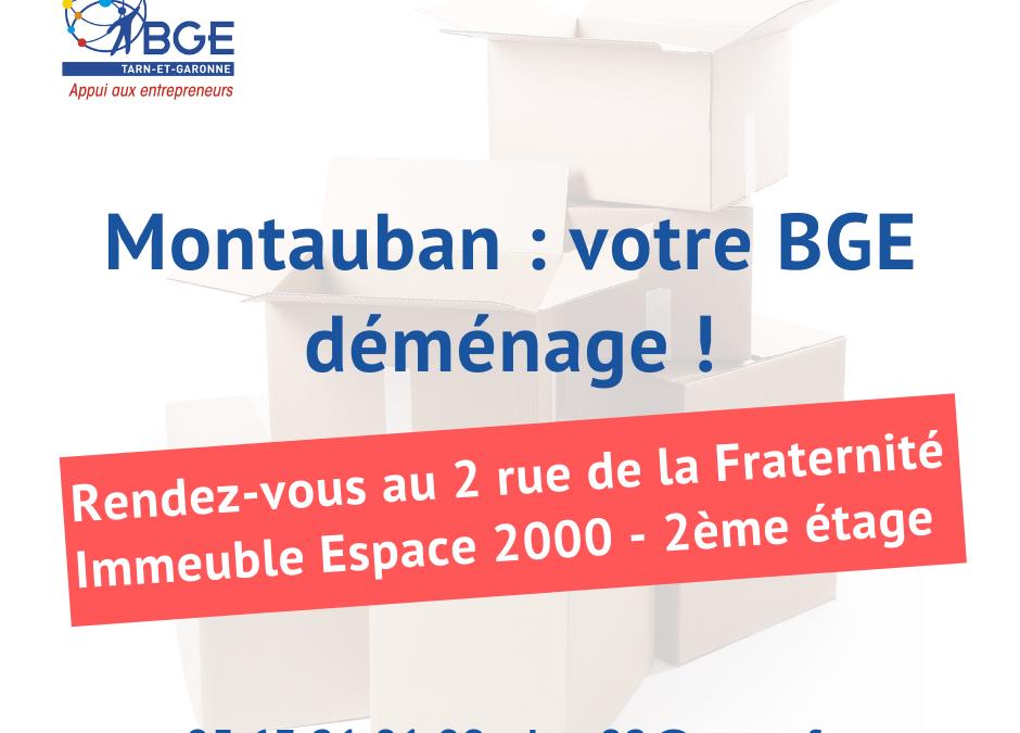 BGE Montauban déménage au 2 rue de la Fraternité