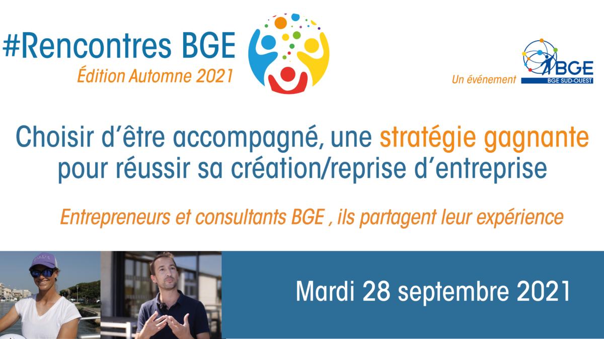Rencontres BGE Automne 2021 - entrepreneuriat